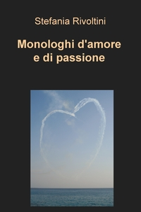 Monologhi d'amore e di passione
