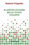 IL SOFFIO LEGGERO DELLE NUOVE STAGIONI