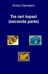 Tre rari topazi (seconda parte)