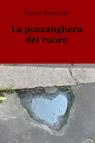 La pozzanghera del cuore