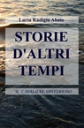 STORIE D'ALTRI TEMPI