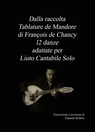"Dalla raccolta ""Tablature de Mandore"" di François de C..."