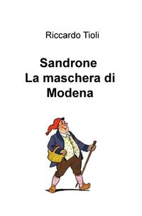 Sandrone La maschera di Modena