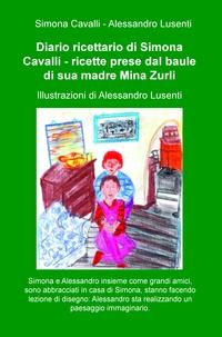 Diario ricettario di Simona Cavalli – ricette prese dal baule di sua madre Mina Zurli