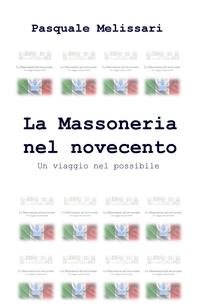 La Massoneria nel novecento