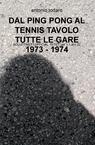copertina DAL PING PONG AL TENNIS TAVOLO...