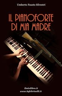 Il pianoforte di mia madre
