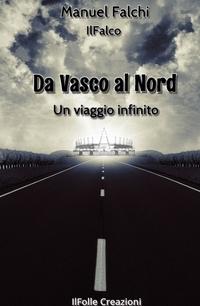 Da Vasco al Nord