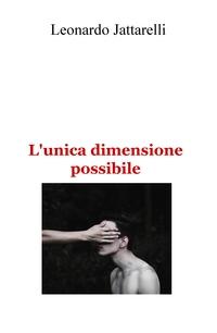 L'unica dimensione possibile