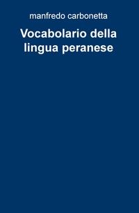 Vocabolario della lingua peranese