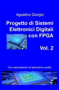 Progetto di Sistemi Elettronici Digitali con FPGA – Vol. 2