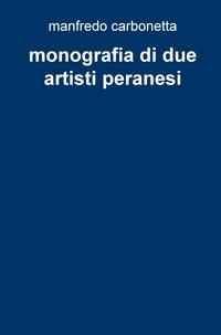 monografia di due artisti peranesi