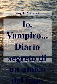 Io, Vampiro… Diario segreto di un amico del buio
