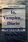 copertina Io, Vampiro… Diario segreto d...