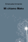 copertina Mi chiamo Mako