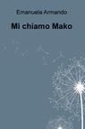 Mi chiamo Mako