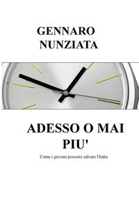 ADESSO O MAI PIU'
