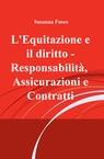 L'Equitazione e il diritto – Responsabilità, Assi...
