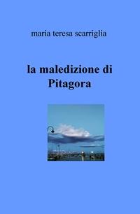 la maledizione di Pitagora