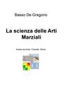 copertina La scienza delle Arti Marziali