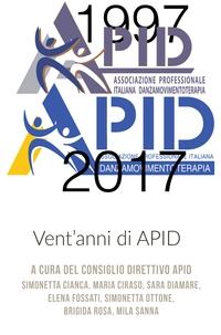Vent'anni di APID