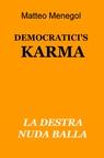 DEMOCRATICI'S KARMA