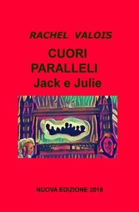 CUORI PARALLELI – Jack e Julie