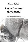 Il mio Dharma quotidiano