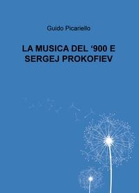 LA MUSICA DEL '900 E SERGEJ PROKOFIEV