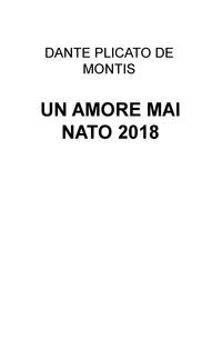 UN AMORE MAI NATO 2018