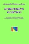 STRETCHING OLISTICO E GESTIONE DEL MOVIMENTO