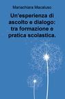 Un'esperienza di ascolto e dialogo: tra formazione e...