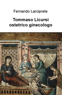 Tommaso Licursi ostetrico ginecologo