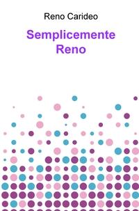 Semplicemente Reno