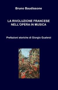 LA RIVOLUZIONE FRANCESE NELL'OPERA IN MUSICA