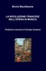 copertina LA RIVOLUZIONE FRANCESE NELL'OPERA I...