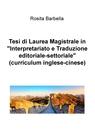 """Tesi di Laurea Magistrale in """"Interpretariato e..."""