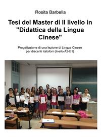 """Tesi del Master di II livello in """"Didattica della Lingua Cinese"""""""