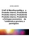 Il teP di MarxKeynesNtg e e Prodotto interno,...