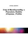 Il tep di MarxKeynesNtg e Plusvalore, Reddito...