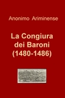 La Congiura dei Baroni (1480-1486)