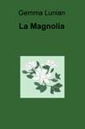 copertina La Magnolia