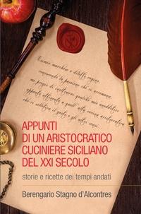 Appunti di un aristocratico cuciniere siciliano del XXI secolo