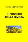 copertina di IL PROFUMO DELLA MIMOSA