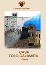 copertina CASA TOLO-CALAMIDA, OLIENA