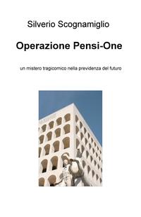 Operazione Pensi-One
