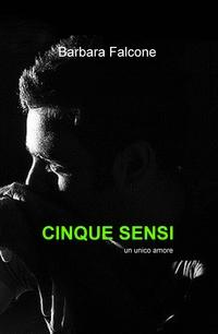 CINQUE SENSI
