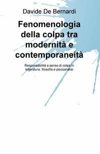 Fenomenologia della colpa tra modernità e contemporaneità