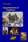 copertina di Appuntamento al Pantheon