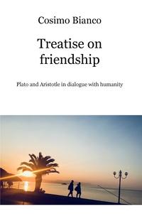 Treatise on friendship